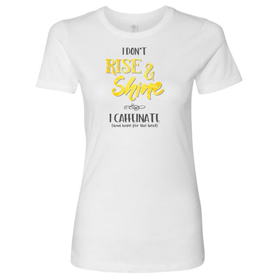I Don't Rise & Shine, I Caffeinate and Hope for the Best • Women's Tops T-shirt teelaunch Cotton Tee White S