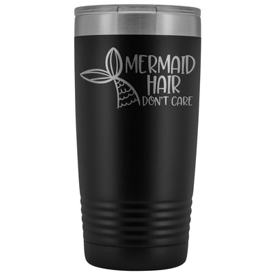 Mermaid Hair, Don't Care • 20oz. Insulated Tumbler Tumblers teelaunch Black