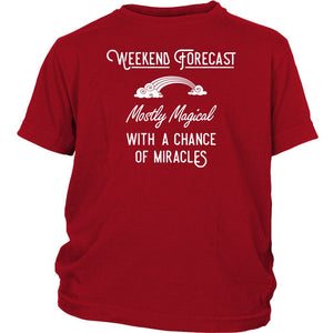 Weekend Forecast: Mostly Magical with a Chance of Miracles Kid's T-shirt