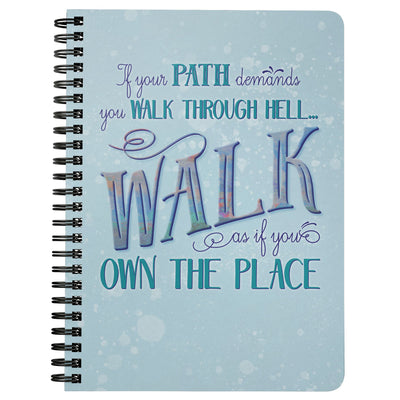 Walk Through Hell • Spiral Notebook Journals teelaunch Spiral Notebook