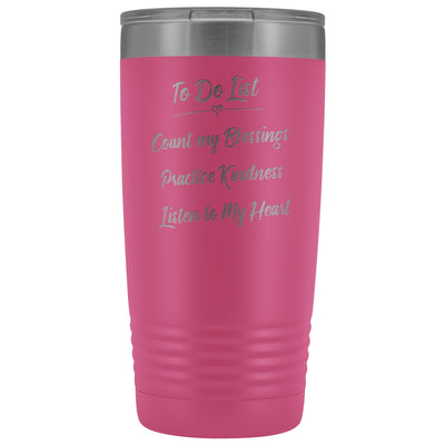 To Do List • 20oz Insulated Coffee Tumbler Tumblers teelaunch Pink