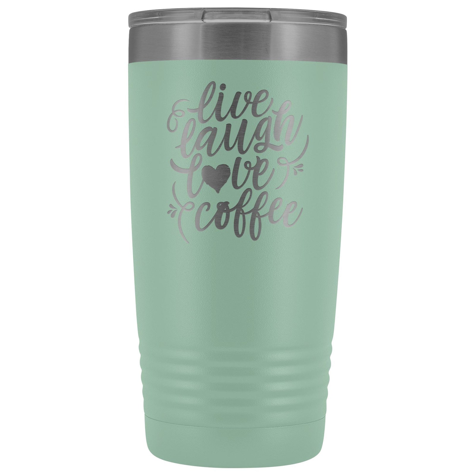 Live, Laugh, Love, 20oz Insulated Coffee Tumbler Tumblers teelaunch Teal