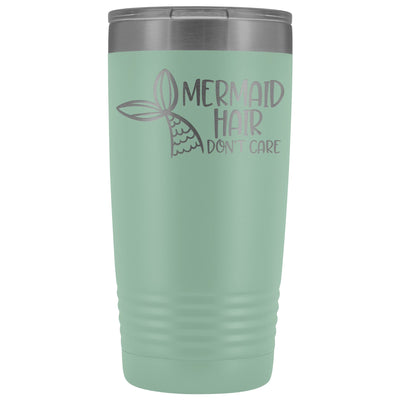 Mermaid Hair, Don't Care • 20oz. Insulated Tumbler Tumblers teelaunch Teal