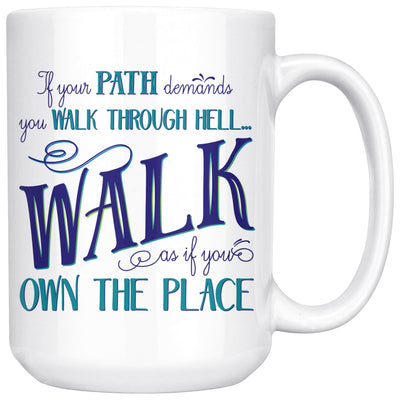 Walk Through Hell • 15oz Large Coffee Mug Drinkware teelaunch