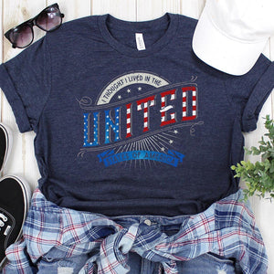 I Thought I Lived in the UNITED States of America Women's Tees