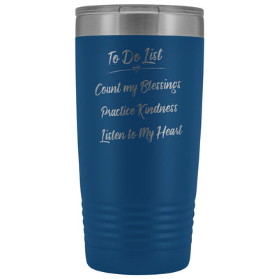 To Do List • 20oz Insulated Coffee Tumbler Tumblers teelaunch Blue