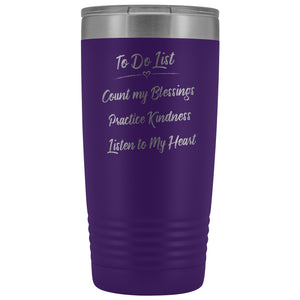 To Do List 20oz Insulated Coffee Tumbler