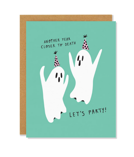 Another Year Closer To Death Card
