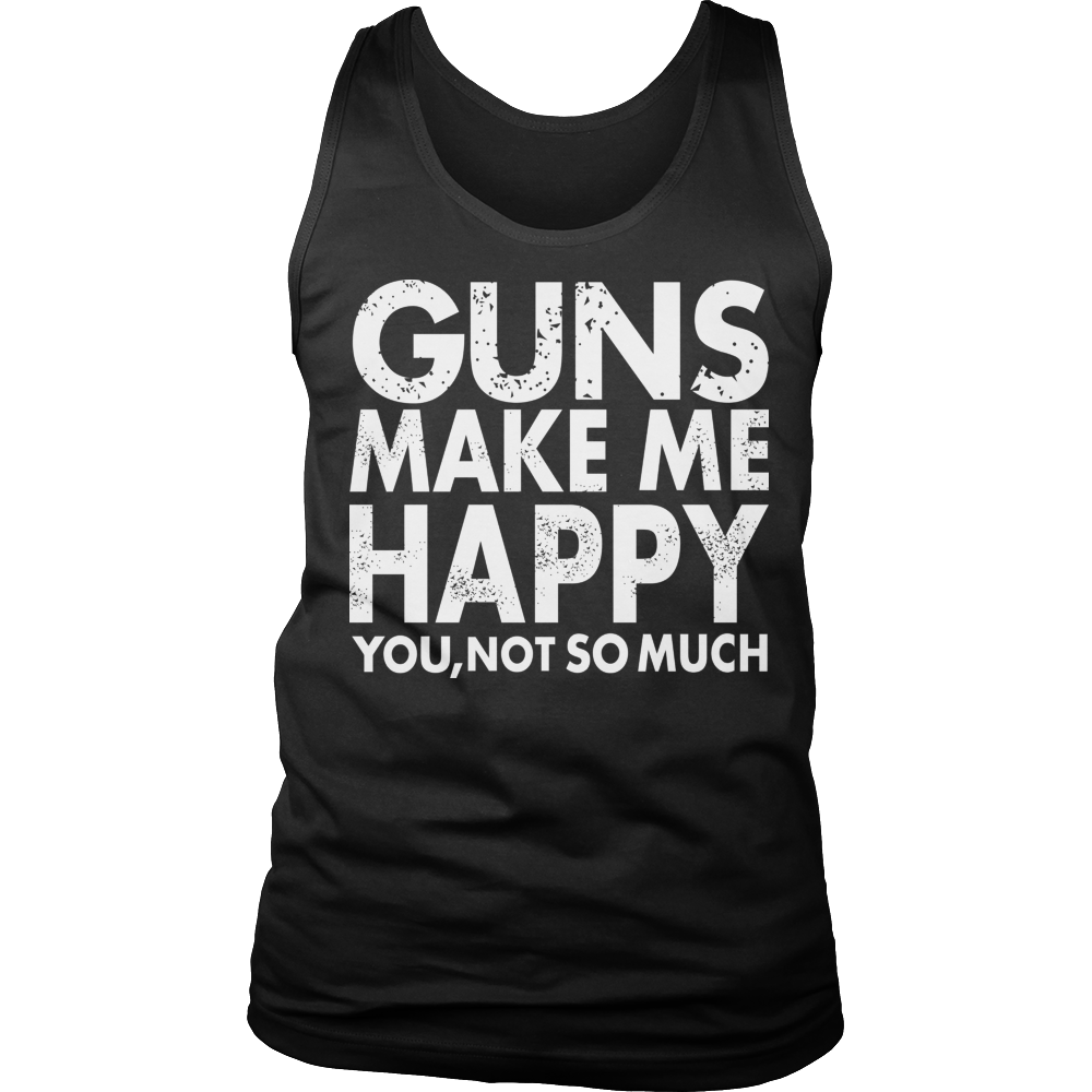 Guns Make Me Happy You, Not So Much