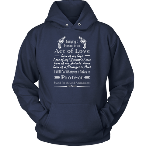 LIMITED EDITION  - Carrying a Firearm is an Act of Love