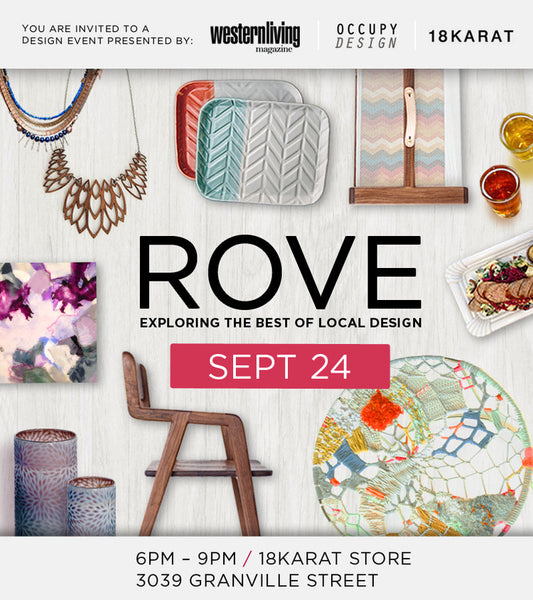 18K ROVE: Exploring the Best of Local Design