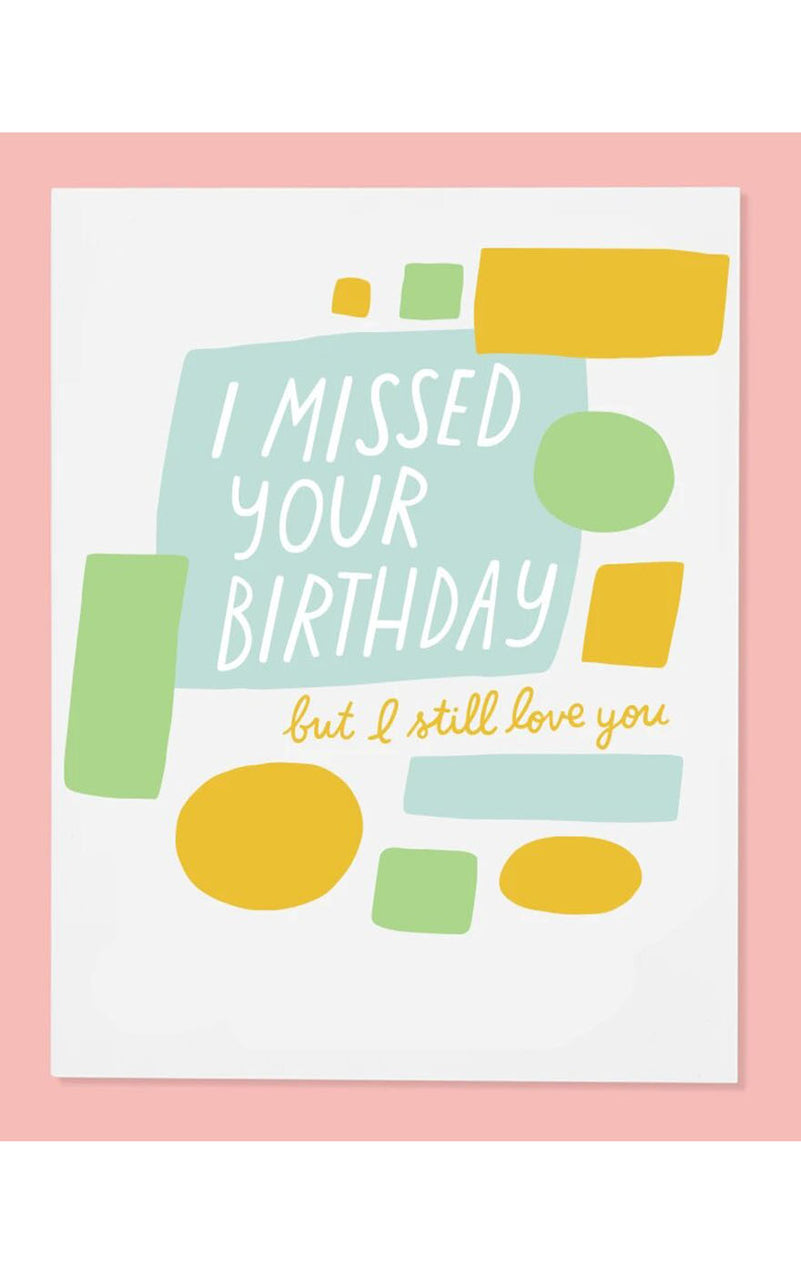 Missed Your Bday Card