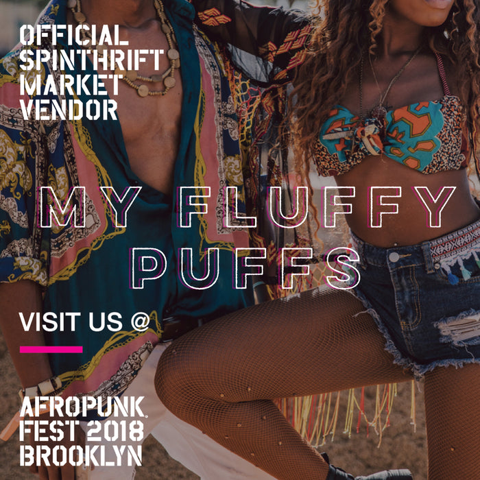 My Fluffy Puffs Afropunk Brooklyn