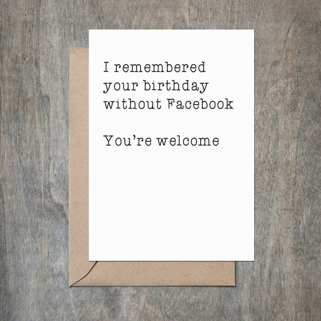 Crimson and Clover Studio - Remembered Birthday Without Facebook Birthday Card -  - Stomping Grounds