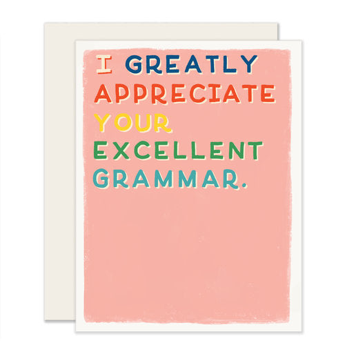 Your Excellent Grammar Card - Notecard - Stomping Grounds