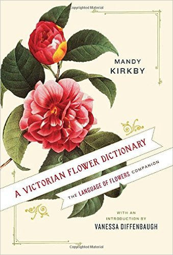 A Victorian Flower Dictionary - New Book - Stomping Grounds
