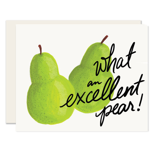 Excellent Pear Card - Notecard - Stomping Grounds
