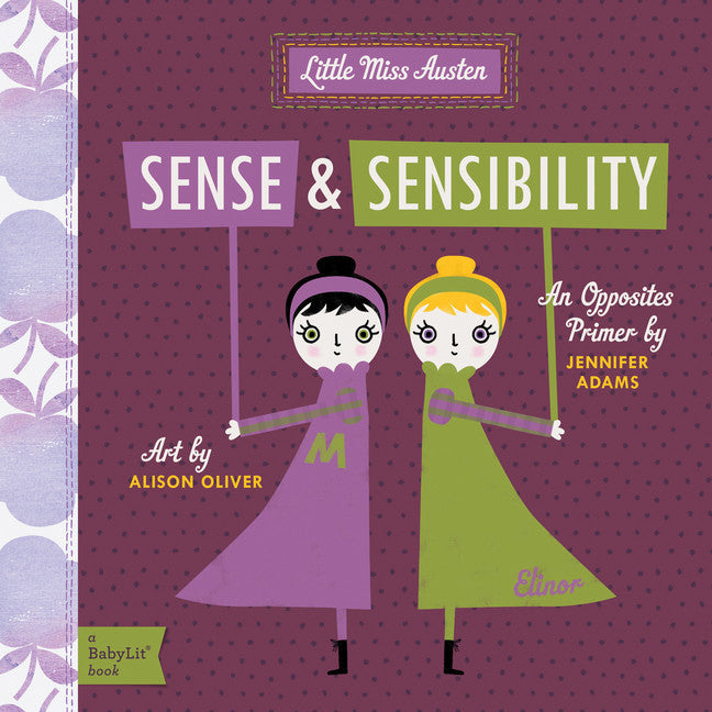 BabyLit- Sense & Sensibility: An Opposites Primer - New Book - Stomping Grounds
