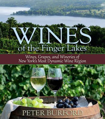Wines of the Finger Lakes: Wines, Grapes, and Wineries of New York's Most Dynamic Wine Region - New Book - Stomping Grounds