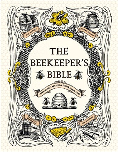 The Beekeeper's Bible - New Book - Stomping Grounds
