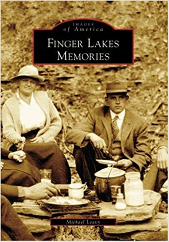 Images of America- Finger Lakes Memories - New Book - Stomping Grounds
