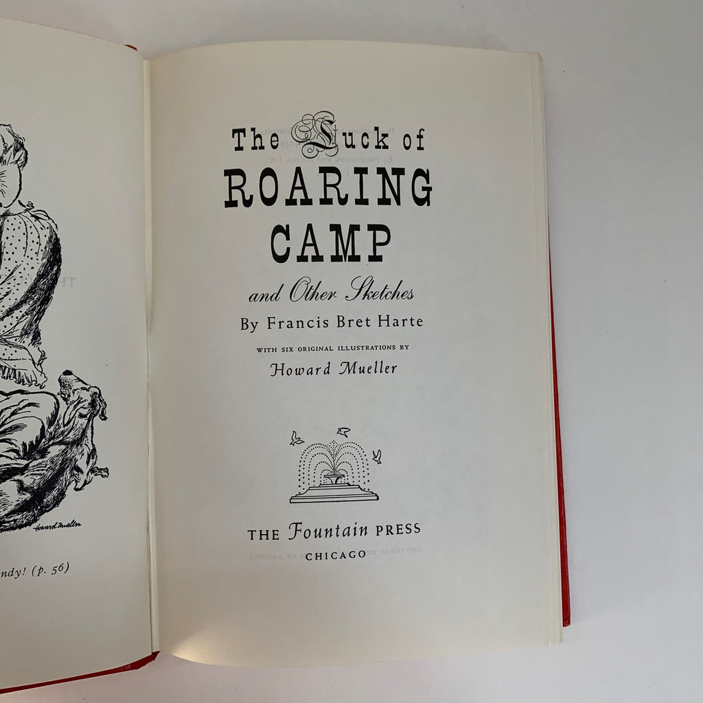 Vintage Book- The of Roaring Camp by Francis Bret Harte