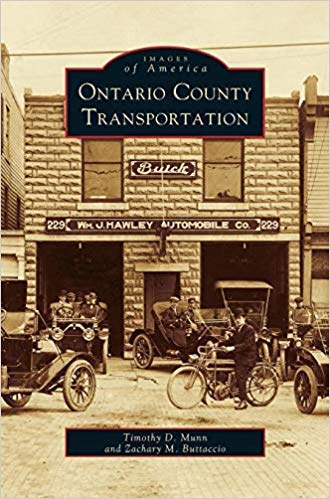 Images of America- Ontario County Transportation - New Book - Stomping Grounds