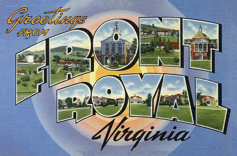 Greetings From Front Royal, Virginia