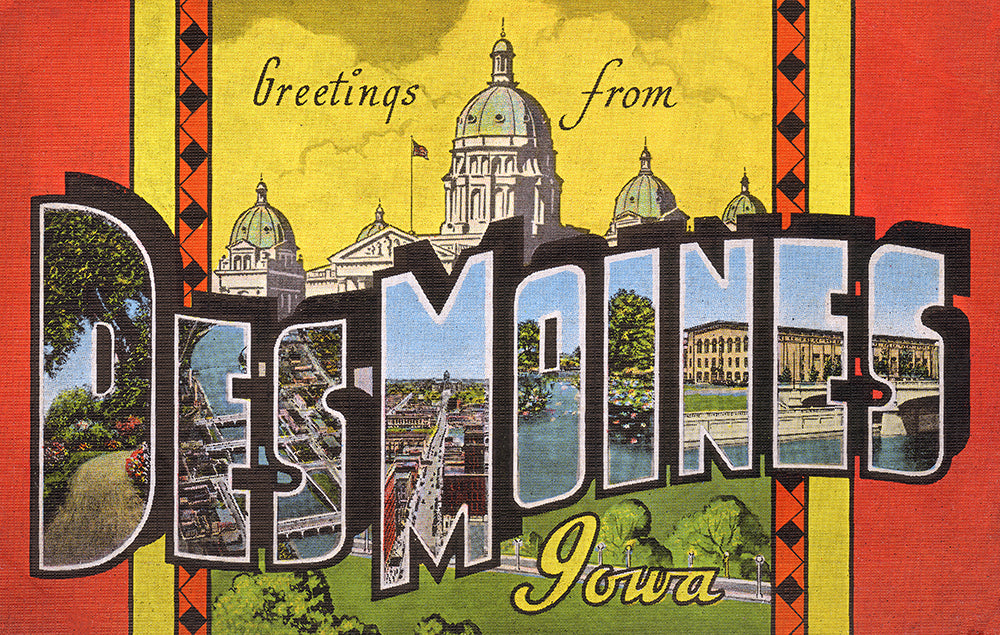 Greetings From Des Moines, Iowa II - Print - Stomping Grounds