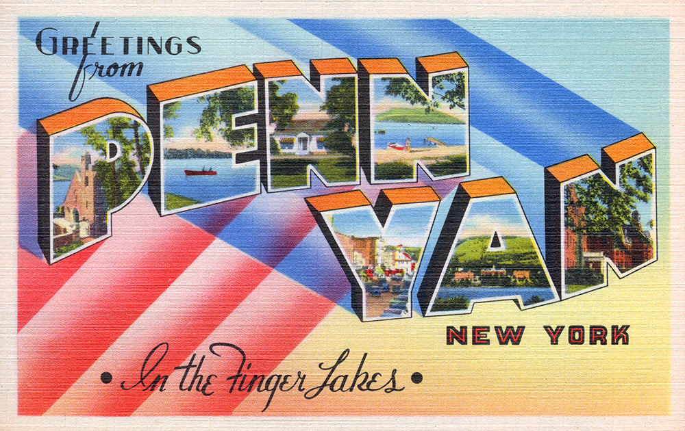 Greetings From Penn Yan, New York - Print - Stomping Grounds