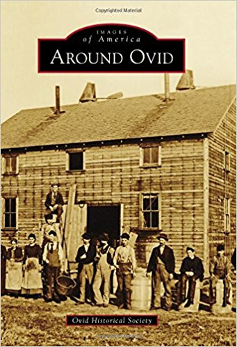 Images of America- Around Ovid - New Book - Stomping Grounds