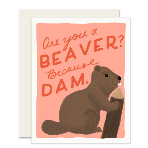 Because Dam Card - Notecard - Stomping Grounds