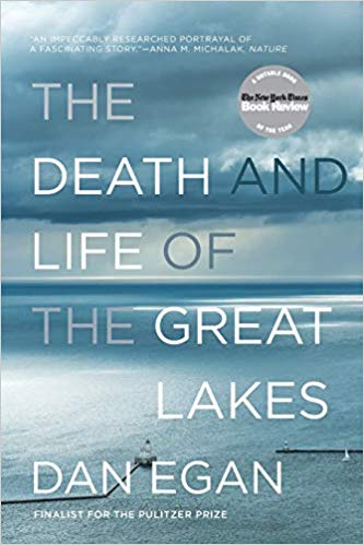 The Death and Life of the Great Lakes - New Book - Stomping Grounds