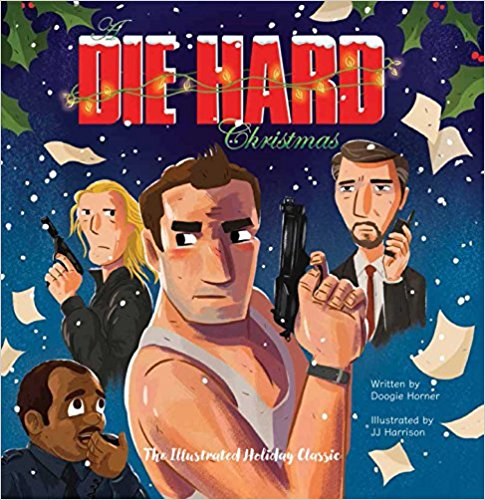 Die Hard Christmas - New Book - Stomping Grounds