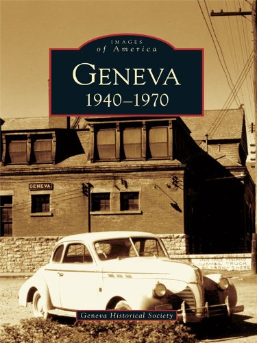 Images of America Geneva 1940-1970 - New Book - Stomping Grounds