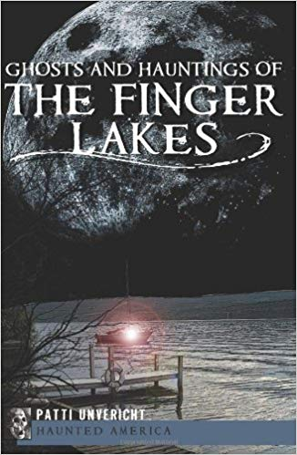 Ghosts and Hauntings of the Finger Lakes - New Book - Stomping Grounds