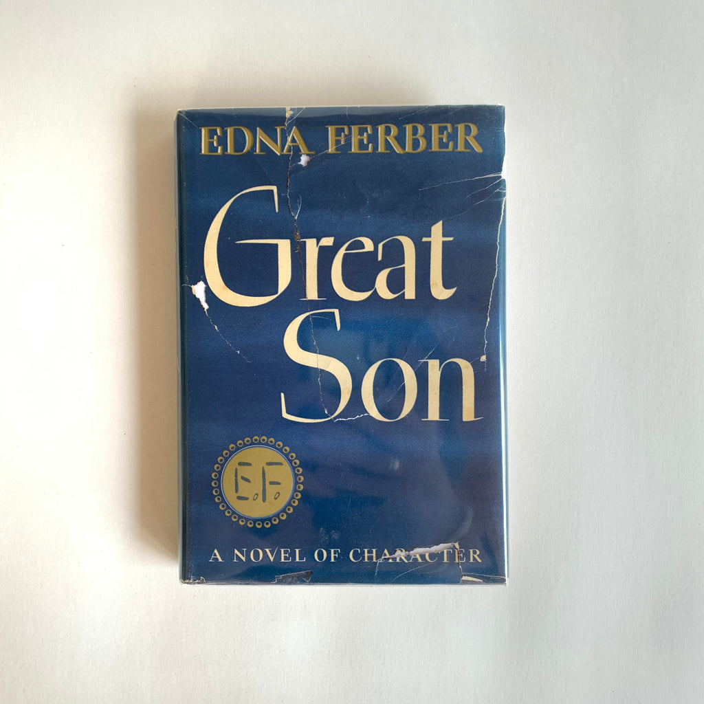 Vintage Book- Great Son by Edna Ferber