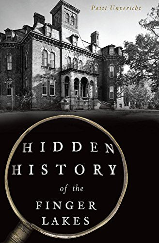 Hidden History of the Finger Lakes - New Book - Stomping Grounds