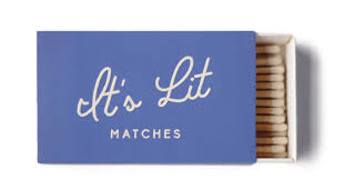 White Safety Matches- It's Lit - Gift - Stomping Grounds