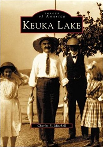 Images of America- Keuka Lake - New Book - Stomping Grounds