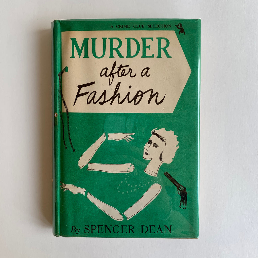 Vintage Book- Murder After a Fashion by Spencer Dean