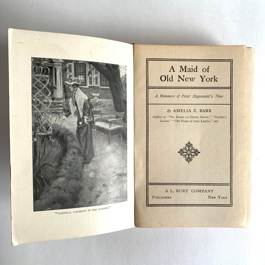 Vintage Book- A Maid of Old New York by Amelia E. Barr