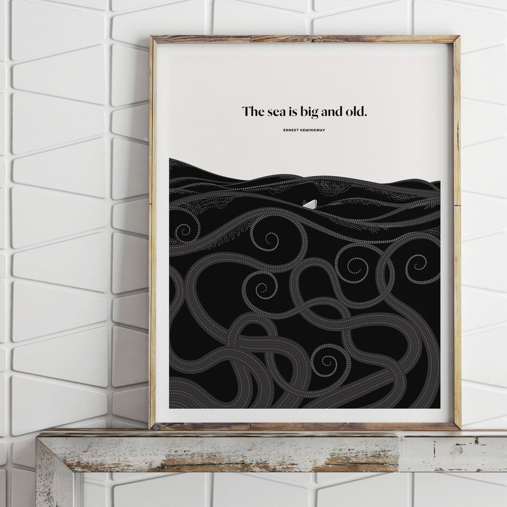Literary Art Print- The Sea is Big and Old