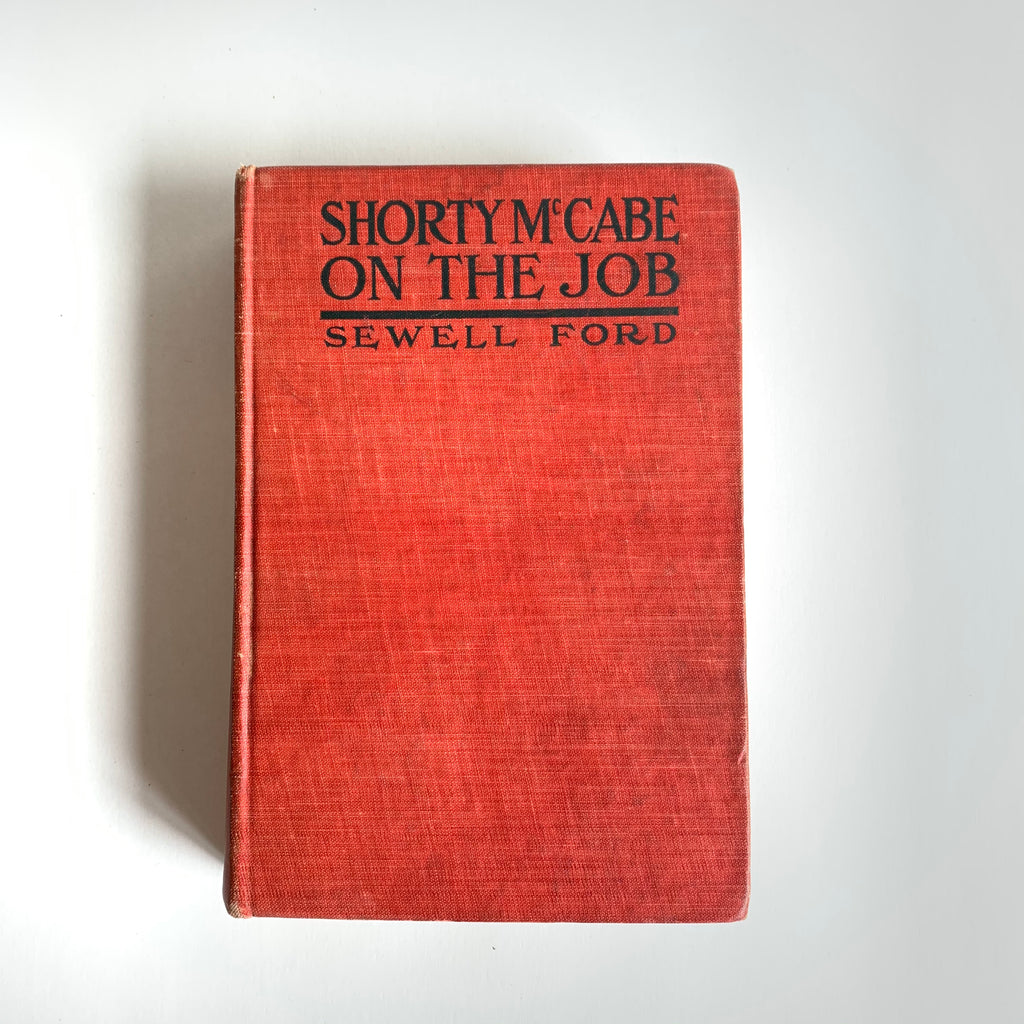 Vintage Book- Shorty McCabe on the Job by Sewell Ford