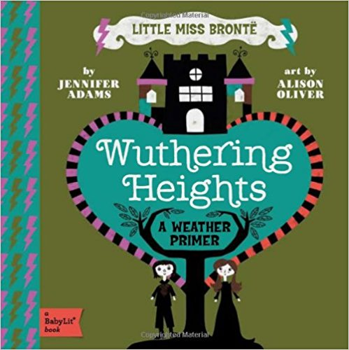 BabyLit- Wuthering Heights - New Book - Stomping Grounds