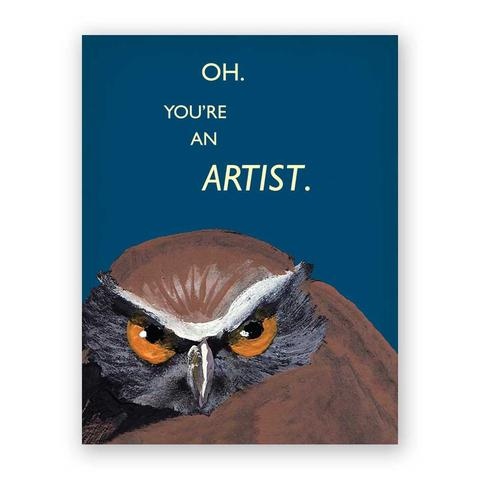 You're an Artist Card - Notecard - Stomping Grounds