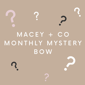 Monthly Mystery Bow