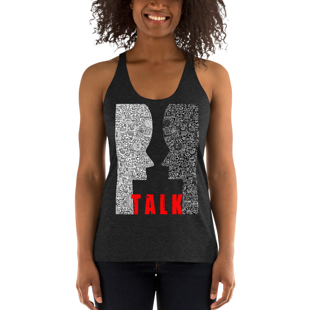 TALK. Women's Racerback Tank