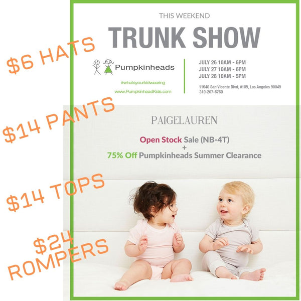JULY 26-28 PAIGE LAUREN TRUNK SHOW