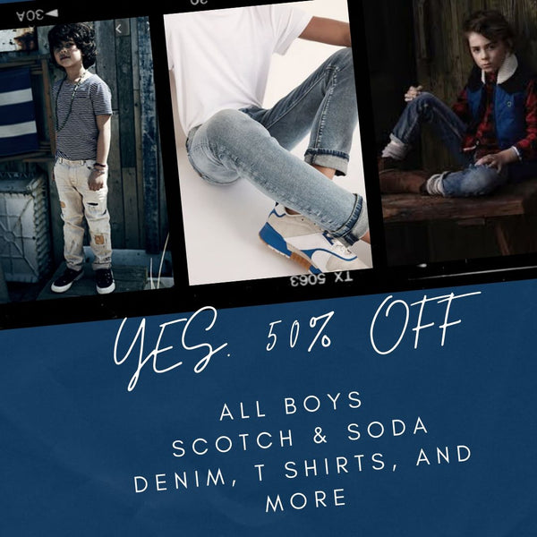 Boys Scotch & Soda ALL 50% off Big Sale!